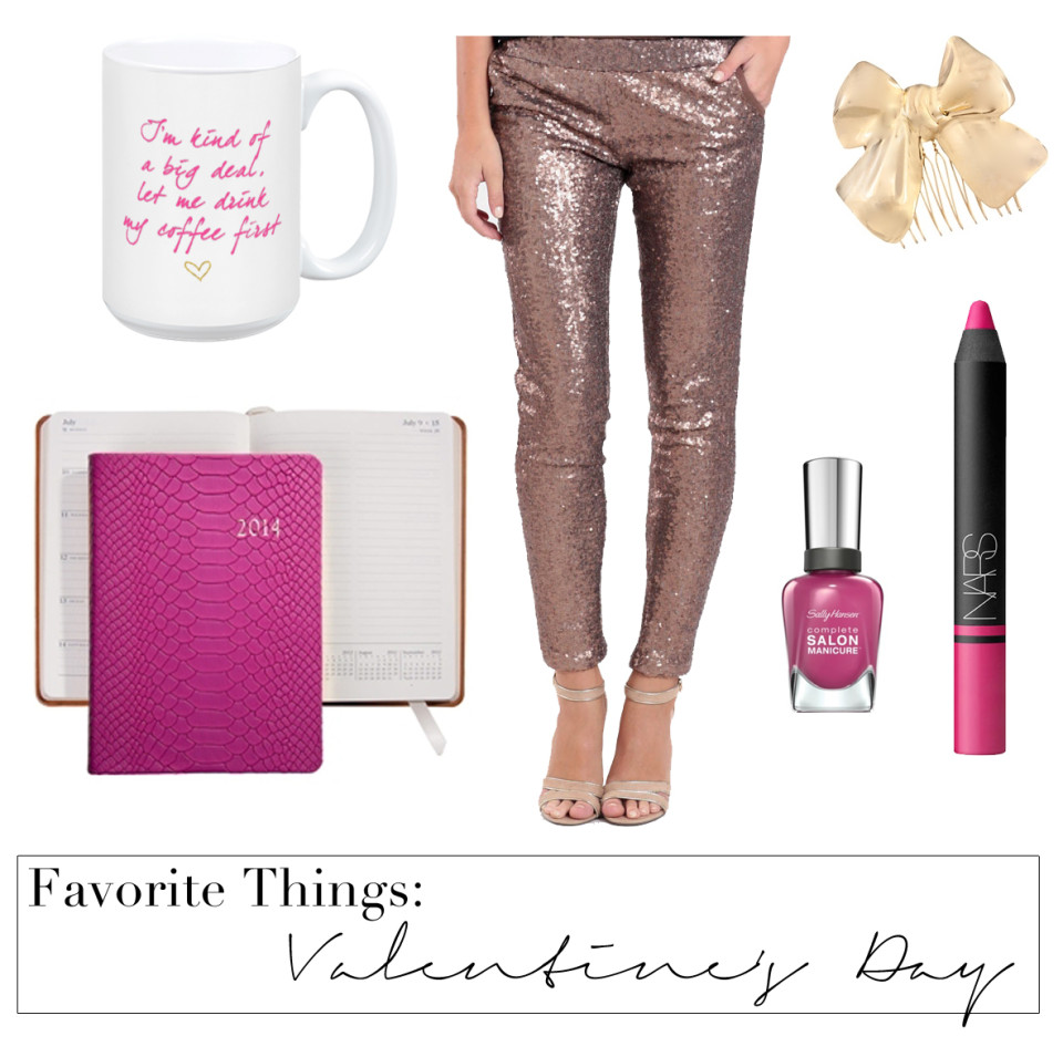 Favorite Things: Valentine's Day Edition