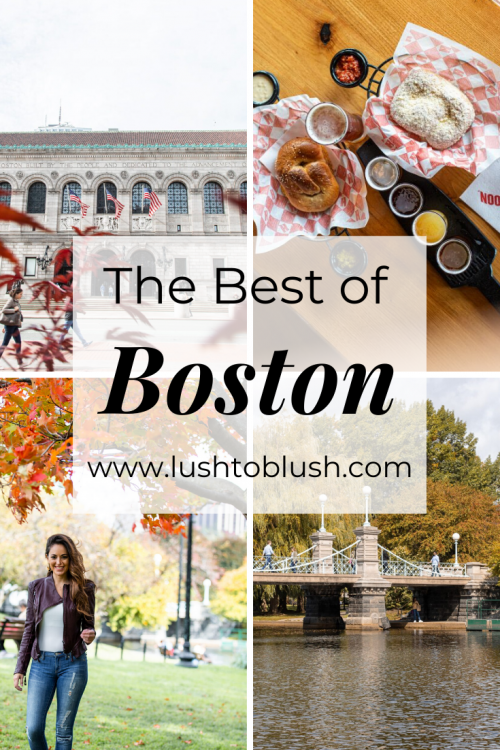 Heading to Boston? Luxury travel & lifestyle blogger, Megan Elliot at Lush to Blush shares the ultimate Boston City Guide!
