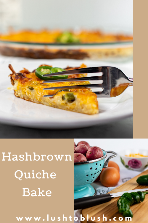 Luxury travel & lifestyle blogger, Lush to Blush shares a delicious recipe for a hashbrown quiche bake! Check it out!