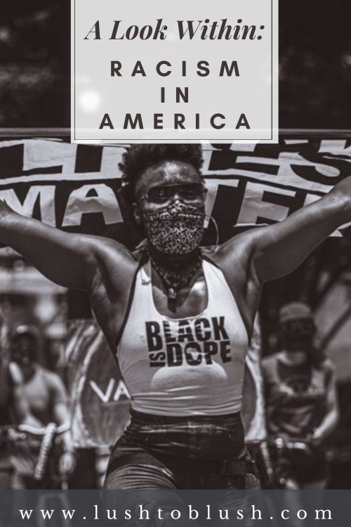 A Look Within: Racism in America